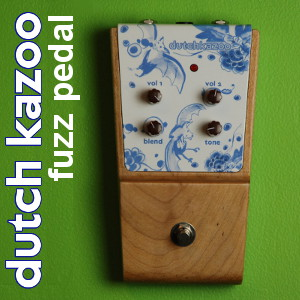 Dutch Kazoo fuzz pedal