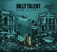 "Billy Talent Announce US Release Of New Album ""Dead Silence"""