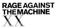 Rage Against The Machine To Release XX 20th Anniversary Edition Deluxe Box Set