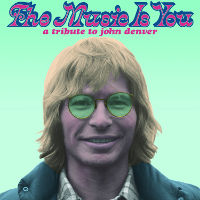 ATO Records Releases The Music Is You: A Tribute To John Denver