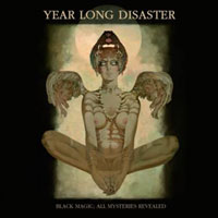 "Year Long Disaster Release ""Black Magic,"" Hit SXSW"
