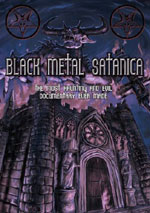 Black Metal Satanica -