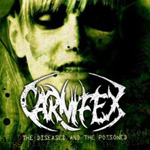 Carnifex - The Diseased and the Poisoned