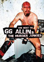 GG Allin - GG Allin & The Murder Junkies