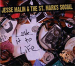 Jesse Malin & St. Marks Social - Love it to Life