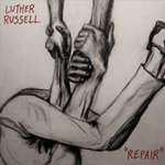 Luther Russell - Repair