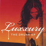 Luxxury - The Drunk EP