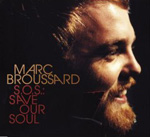 Marc Broussard - S.O.S: Save Our Soul