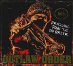 Outlaw Order - Dragging Down the Enforcer