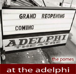 Pomes - At The Adelphi