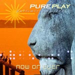 PurePlay - Now or Ever