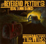 Reverend Peyton\'s Big Damn Band - The Wages