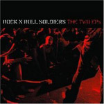 Rock N Roll Soldiers - The Two EPs