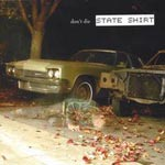 State Shirt - Don\'t Die