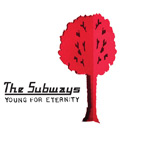 Subways - March 3, 2006